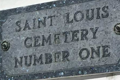 St. Louis Cemetery 1 sign